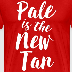 Pale is the new tan T-Shirts - Men's Premium T-Shirt