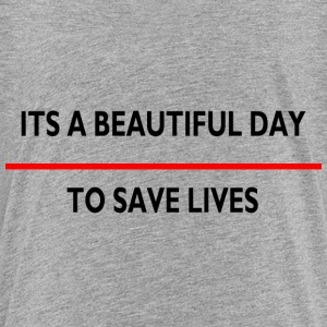 ITS A BEAUTIFUL SAVE LIVE Kids' Shirts - Kids' Premium T-Shirt