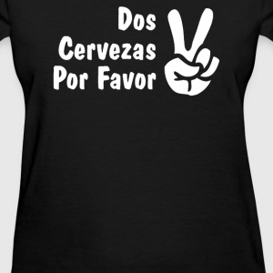 CERVEZAS POR FAVOR - Women's T-Shirt