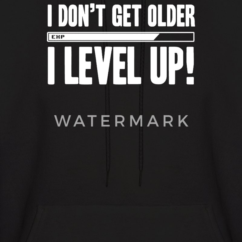 I Don't Get Older I Level Up - Men's Hoodie