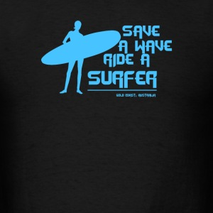 Surf Board Surfer Australia Save A Wave Ride A Sur - Men's T-Shirt