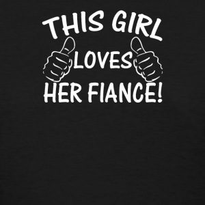 This Girl Love Her Fiance - Women's T-Shirt