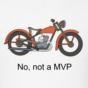 Not a Minimum Viable Product (MVP) - Men's T-Shirt