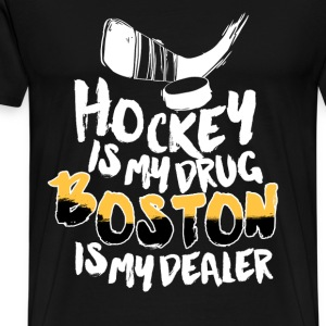 Boston - Hockey is my drug boston is my dealer - Men's Premium T-Shirt