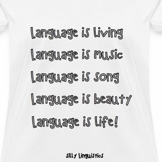 Language is life