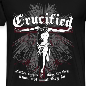 Crucified -Father forgive them for they know jesus - Men's Premium T-Shirt
