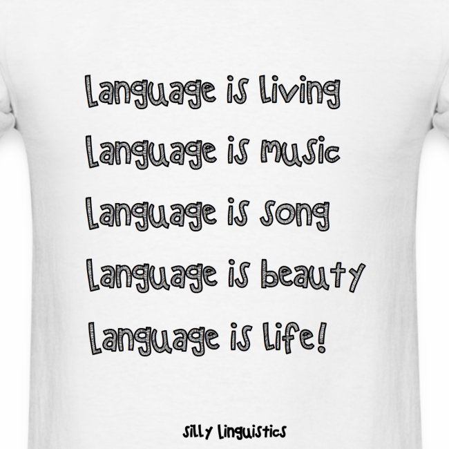 Language is life