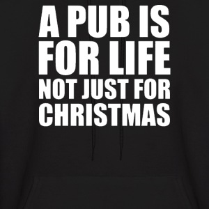 Pub is for life - Men's Hoodie