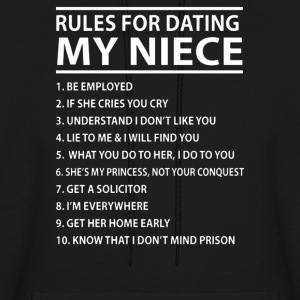 Rules For Dating My Niece - Men's Hoodie
