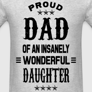 Proud Dad daughter black T-Shirts - Men's T-Shirt