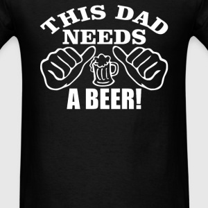 DAD A BEER - Men's T-Shirt