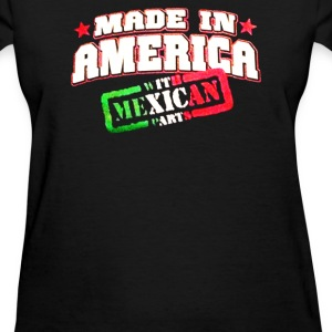Made In America with Mexican Parts - Women's T-Shirt