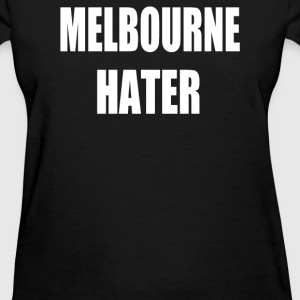 Melbourne Hater - Women's T-Shirt