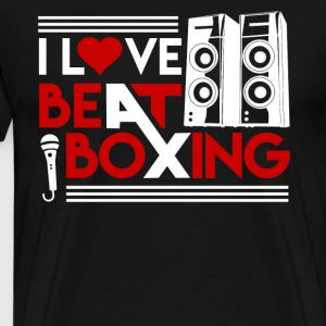 I Love Beatboxing Shirt - Men's Premium T-Shirt