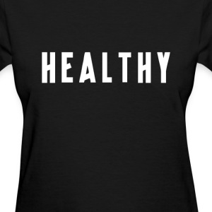 Madonna - Healthy - Women's T-Shirt