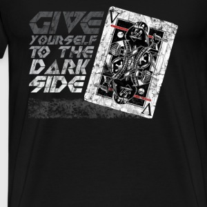 Give yourself to the dark side - Men's Premium T-Shirt