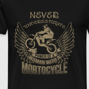 Motorcycle - Never underestimate a woman owning 1 - Men's Premium T-Shirt