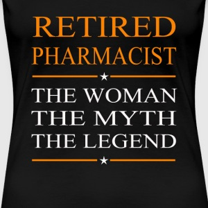 Pharmacist - The woman the myth the legend tee - Women's Premium T-Shirt