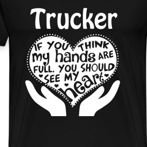 Trucker - You should see my trucker's heart Tshirt - Men's Premium T-Shirt