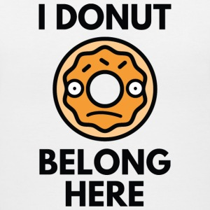 I Donut Belong Here - Women's V-Neck T-Shirt