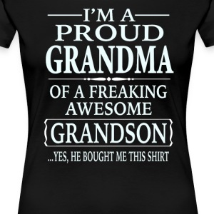 Proud Grandma Of A Freaking Awesome Grandson - Women's Premium T-Shirt