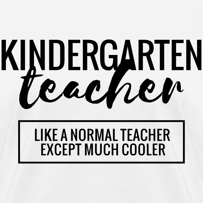 Cool Kindergarten Teacher