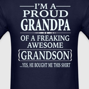 Proud Grandpa Of A Freaking Awesome Grandson - Men's T-Shirt