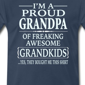 Proud Grandpa Of A Freaking Awesome Grandkids - Men's Premium T-Shirt