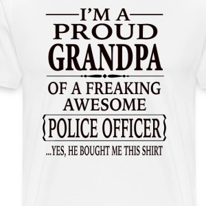 Proud Grandpa Of A Freaking Awesome Police Officer - Men's Premium T-Shirt