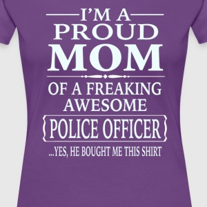 I'm a Proud Mom Of A Freaking Awesome Nurse - Women's Premium T-Shirt