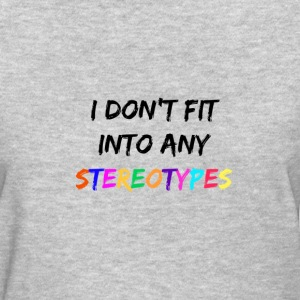 Stereotypes - Women's T-Shirt