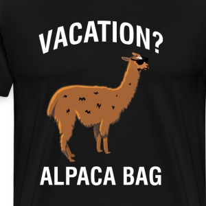 Vacation Alpaca Bag Funny Llama Vacation T-Shirts - Men's Premium T-Shirt
