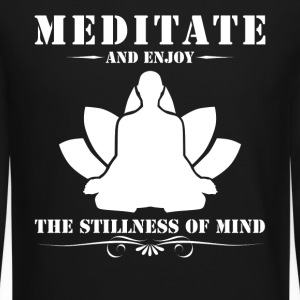 Meditate And Enjoy The Stillness Of Mind - Crewneck Sweatshirt