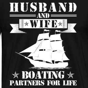 Husband And Wife Boating Partners - Men's Premium T-Shirt