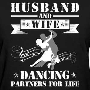 Husband And Wife Dancing Partners - Women's T-Shirt