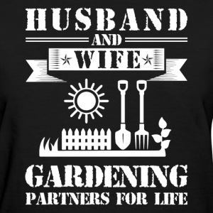Husband And Wife Gardening Partners - Women's T-Shirt