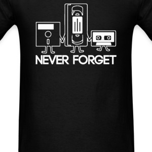 Forget Never - Men's T-Shirt