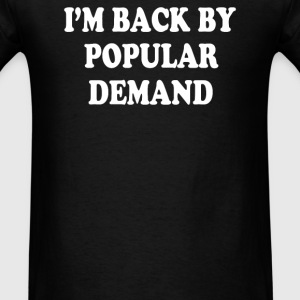 Popular Demand - Men's T-Shirt