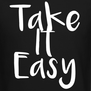 Take It Easy - Crewneck Sweatshirt