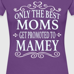 Promoted To Mamey - Women's Premium T-Shirt