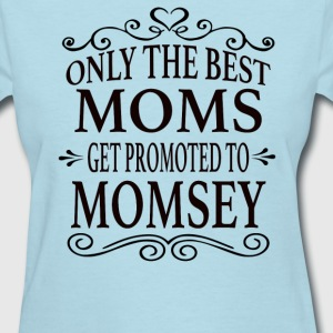 Promoted To Momsey - Women's T-Shirt