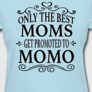 Promoted To Momo - Women's T-Shirt