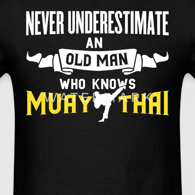 An old Man Who Knows Muay Thai Men's T Shirt - Men's T-Shirt