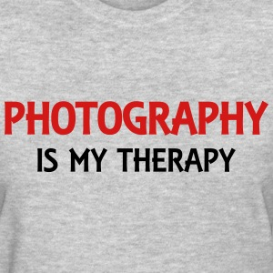 Photography is my therapy T-Shirts - Women's T-Shirt