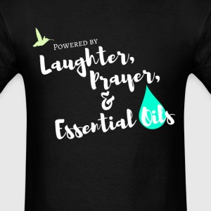 Laughter, Prayer & Essential Oils - Men's T-Shirt