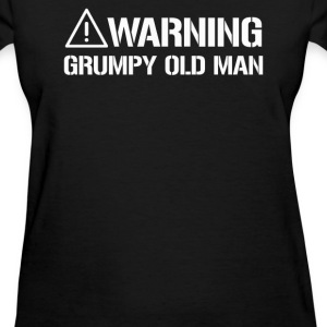WARNING GRUMPY OLD MAN - Women's T-Shirt