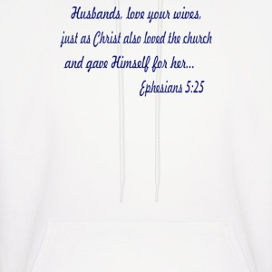 Husbands Love Your Wives - Men's Hoodie