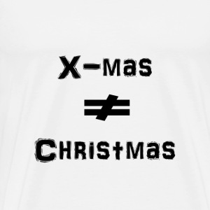 X-mas is not Christmas - Men's Premium T-Shirt