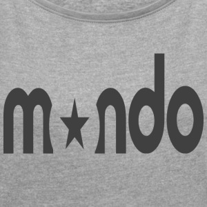 mondo - Women´s Roll Cuff T-Shirt