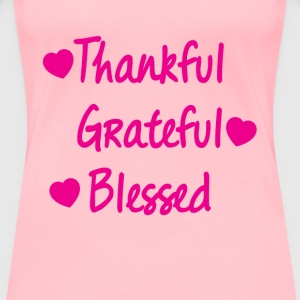 Thankful Grateful Blessed Shirt Cute  T-Shirts - Women's Premium T-Shirt